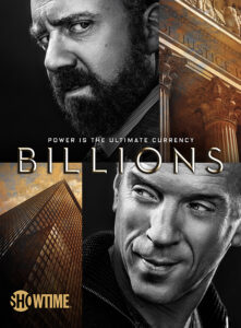 Key art for the Showtime original series Billions (Season 1, Gallery). - Photo: Courtesy of SHOWTIME - Photo ID: BILLIONS_KeyArt_01.R