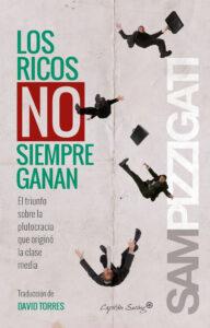 los-ricos-no-siempre-ganan-sam-pizzigati