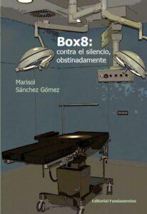 Box8 Contra el silencio obstinadamente