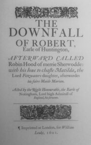 The Downfall of Robert, Earle of Huntington