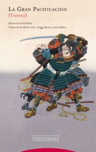 La gran pacificacion - Taiheiki